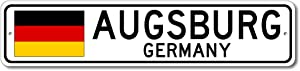 Augsburg, Germany - German Flag Street Sign - Metal Novelty Sign, Bar Pub Wall Decor, Personalized Gift Sign, Man Cave Sign, German City Sign, Made in USA - 4x18 inches