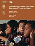 img - for The National School Lunch Program Background, Trends, and Issues book / textbook / text book