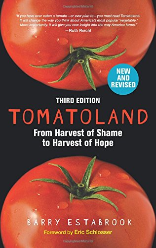 Tomatoland, Third Edition: From Harvest of Shame to Harvest of Hope by Andrews McMeel Publishing