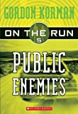 Public Enemies, Gordon Korman, 1417692472