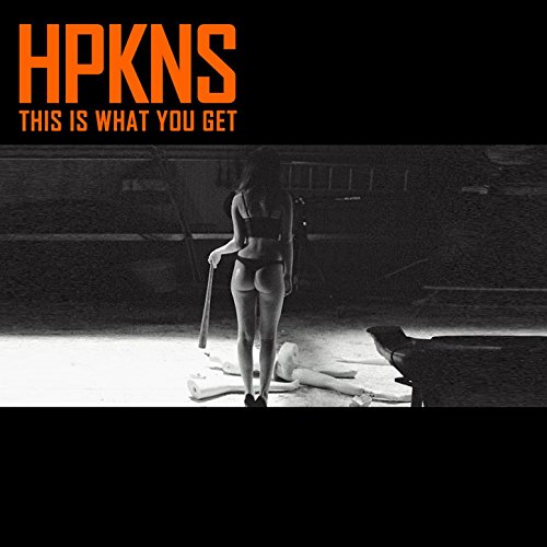 HPKNS - This Is What You Get (2017) [WEB FLAC] Download