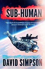 Sub-Human (Book 1) (Post-Human Series)