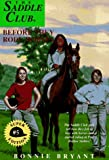 Before They Rode Horses, Bonnie Bryant, 0553483765