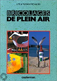Bricolages de plein air par Ute Michalski