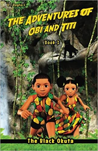 The Adventures of Obi and Titi - The Black Okuta