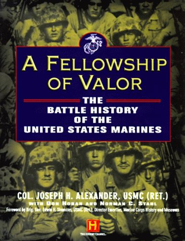 A Fellowship of Valor: The Battle History of the United States Marines by Harper Collins