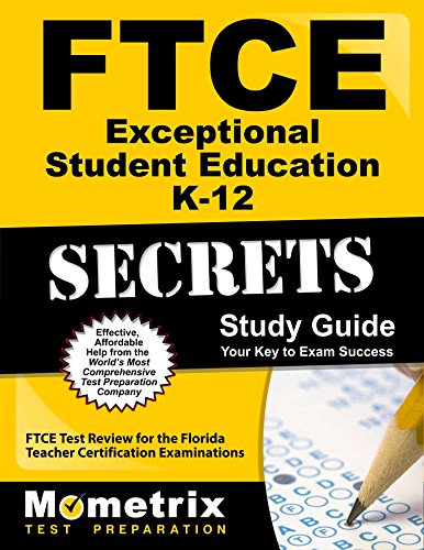 FTCE Exceptional Student Education K-12 Secrets Study Guide: FTCE Test Review for the Florida Teacher Certification Examinations
