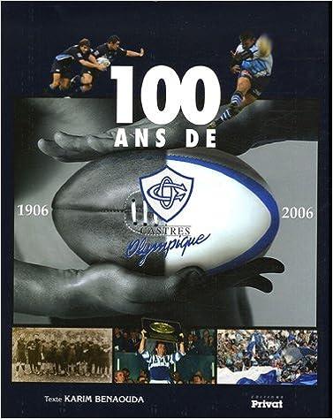 Livre gratuits en ligne 100 ans de Castres olympique pdf, epub