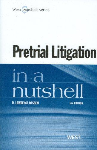 Pretrial Litigation:In A Nutshell