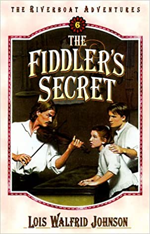 Book The Fiddlers Secret (The riverboat adventures)