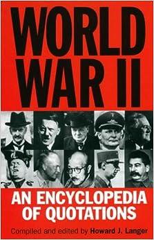 Book World War II: An Encyclopedia of Quotations