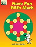 Have Fun with Math, Louis G. Brandes, 0825113091
