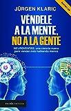 img - for V ndele a la mente, no a la gente (Spanish Edition) book / textbook / text book