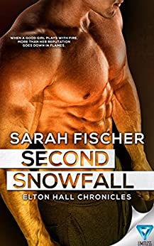 Second Snowfall (Elton Hall Chronicles Book 2) by [Fischer, Sarah]