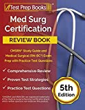 Med Surg Certification Review Book: CMSRN Study