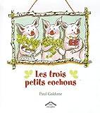 """Afficher """"Trois petits cochons (Les)"""""""