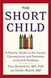 The Short Child, Paul Kaplowitz and Jeffrey Baron, 0446696528