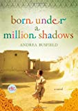 514Q3aUFOLL. SL160  Review and Free Giveaway: Born Under a Million Shadows