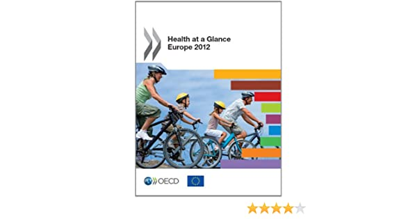 health at a glance europe 2010 oecd publishing