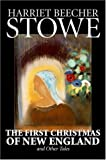 The First Christmas of New England and O, Harriet Beecher Stowe, 1598187589