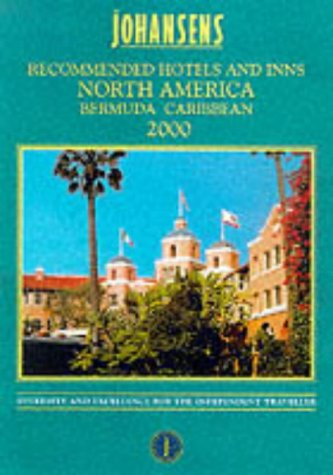 Recommended Hotels & Inns-North America, Bermuda & the Caribbean (Conde Nast Johansens Recommended Hotels, Inns, Resorts & Spa: The) (Conde Nast Best Caribbean Resorts)