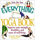 The Everything Yoga Book, Cynthia Worby, 1580625940