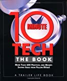 10-Minute Tech, The Book: More than 600 Practical and Money-Saving Ideas from Fellow RVers