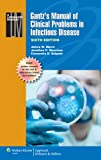 Gantz's Manual of Clinical Problems in Infectious Disease, Myers, James W. and Moorman, Jonathan P., 1451116977