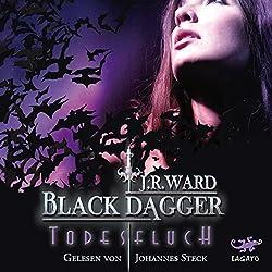 Todesfluch (Black Dagger 10)
