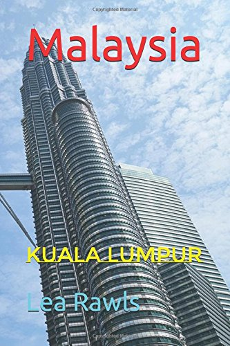 Malaysia: Kuala Lumpur (Photo Book)