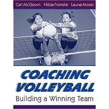 Coaching Volleyball: Building a Winning Team