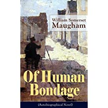 "Of Human Bondage (Autobiographical Novel): One of the Top 100 Best Novels of the 20th century by the prolific British playwright, novelist and short story ... Edge"", ""The Painted Veil"", ""Cakes and Ale"""