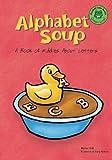 Alphabet Soup: A Book of Riddles About Letters (Read-It! Joke Books)