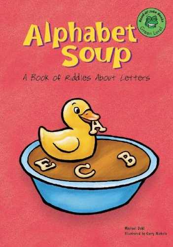 Alphabet Soup: A Book of Riddles About Letters (Read-It! Joke Books) by Brand: Picture Window Books
