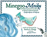 Minegoo Mniku: The Mi'kmaq Creation Story of Prince Edward Island