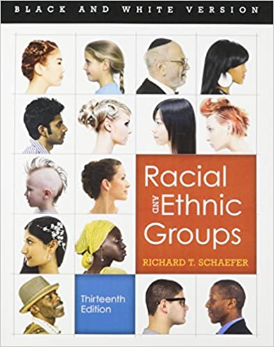 Schaefer, racial and ethnic groups, 13th edition | pearson.