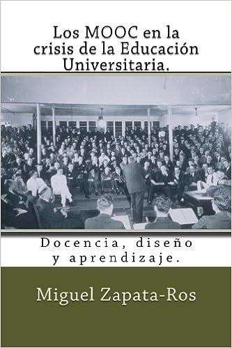 Los MOOC en la crisis de la Educación Universitaria ...