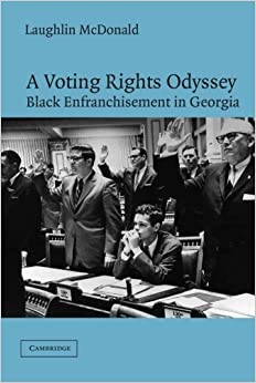 Book A Voting Rights Odyssey: Black Enfranchisement in Georgia by McDonald, Laughlin (2003)