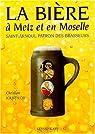 La bière à Metz et en Moselle. Saint Arnoul patron des brasseurs par Jouffroy