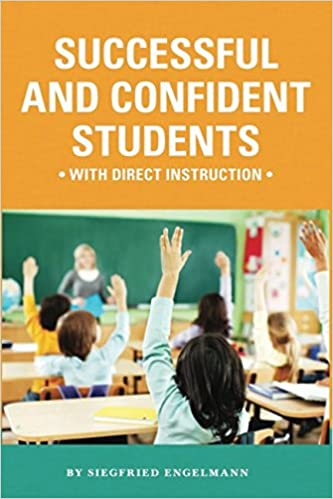 Successful And Confident Students With Direct Instruction Siegfried