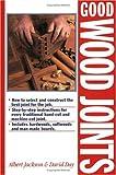 Good Wood Joints, Albert Jackson and David Day, 1558705392