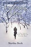 Expecting Adam, Martha Beck, 0812929802