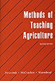 img - for Methods of Teaching Acriculture (2nd Edition) by L. H. Newcomb (1992-09-25) book / textbook / text book
