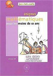 Enigmes mathématiques pour les moins de 10 ans : Les cinq mondes magiques