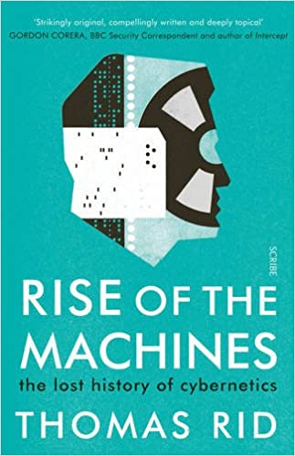 Book Rise of the Machines: the lost history of cybernetics