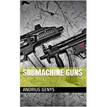 Submachine Guns | Military-Today.com