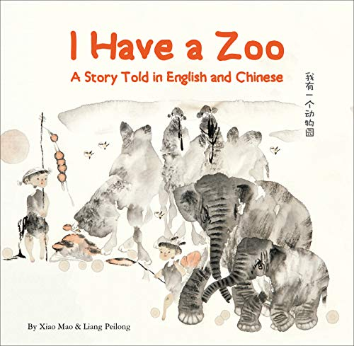 I Have a Zoo: A Story Told in English and Chinese by Shanghai Press