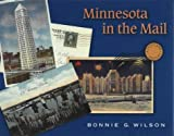 Minnesota in the Mail, Bonnie Wilson, 0873514815
