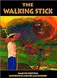 The Walking Stick, Maxine Trottier, 0773731016