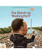 What Was the March on Washington?: What Was?